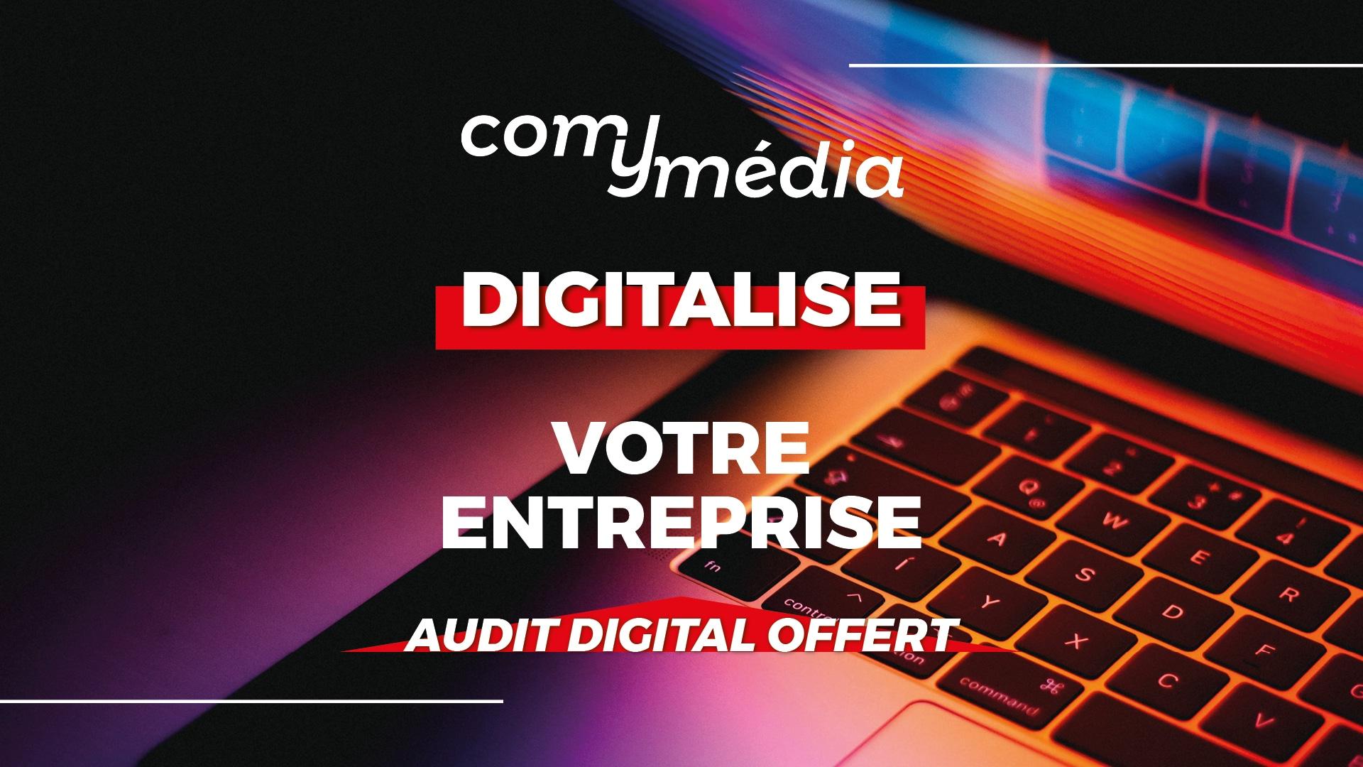 Com y Média digitalise votre entreprise